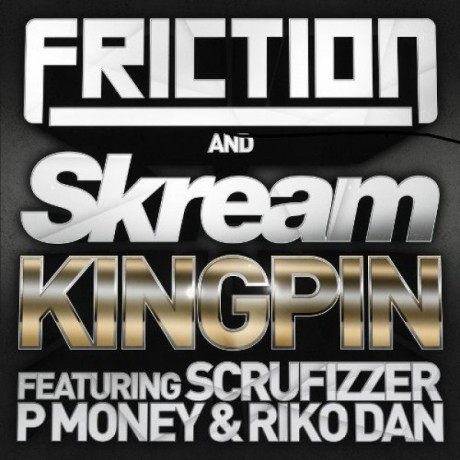 Friction & Skream – Kingpin (Rockwell Rmx)