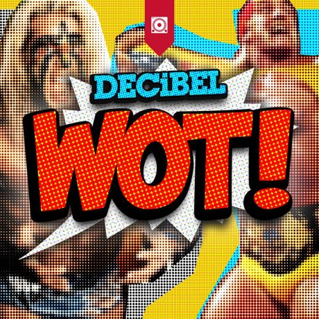 DECiBEL – WOT (Official Video)