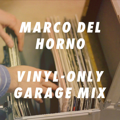 Marco Del Horno Vinyl Only Uk Garage Mix Hardnoyz Co Uk