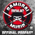 Samurai Podcast Gremlinz