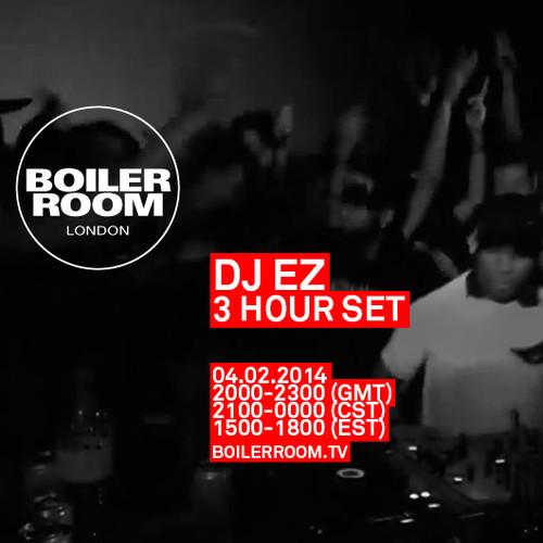 Dj Ez  Hour Set Boiler Room
