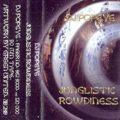Junglistic Rowdiness Happy Hardcore Mix 1994 DJ Rikochet