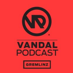Gremlinz - Vandal Podcast #28 (Mar 2015)