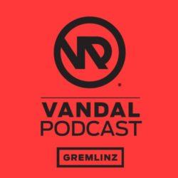 Gremlinz -Vandal Podcast #28 (Mar 2015)