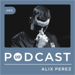 Alix Perez - UKF Music Podcast #65
