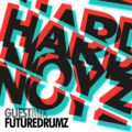 Hardnoyz FUTUREDRUMZ Guest Mix Mar 2015