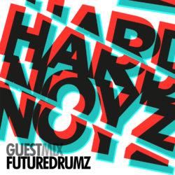 Hardnoyz FUTUREDRUMZ Guest Mix Mar 2015