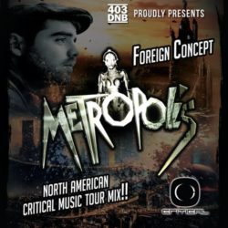 Foreign Concept- North American Tour Mix- Critical Music