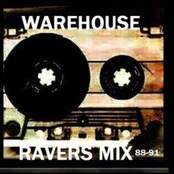 DJ Daz - Warehouse Ravers Mix: 1988 - 1991