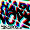 Hardnoyz Podcast 008